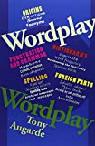img - for Wordplay: The Wonderful World of Words book / textbook / text book