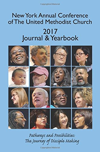 New York Annual Conference of The United Methodist Church 2017 Journal & Yearbook pdf epub