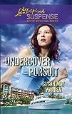 Undercover Pursuit, Susan May Warren, 0373444400
