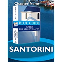 Santorini and Therasia - Blue Guide Chapter (from Blue Guide Greece the Aegean Islands)