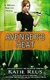 Avenger's Hate, Katie Reus, 045141795X