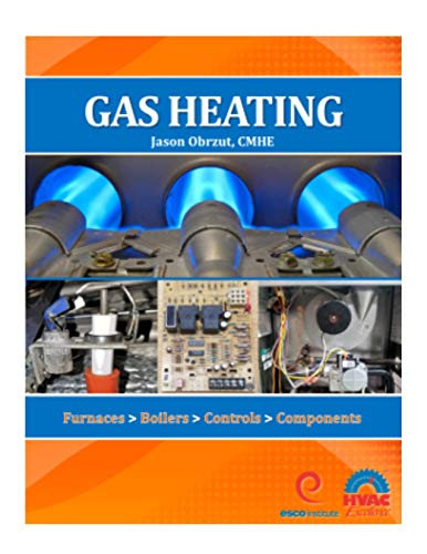 - Gas Heating: Furnaces, Boilers, Controls, Components