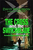 The Cross and the Switchblade, David Wilkerson, 0310248299