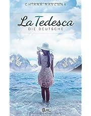 La Tedesca - Die Deutsche
