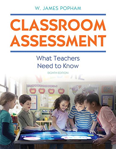 Classroom Assessment: What Teachers Need to Know with MyLab Education with Enhanced Pearson eText, Loose-Leaf Version -- Access Card Package (8th ... New in Ed Psych / Tests & Measurements)