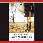 Love Walked In | Marisa de los Santos
