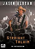 Jason Aldean: Straight Talkin'