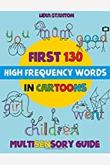 First 130 High Frequency Words in Cartoons: Multisensory Guide Paperback
