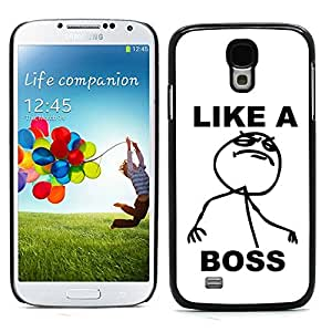 Graphic4You Like A Boss Internet Meme Design Hard Case Cover for Samsung Galaxy S4 S IV by lolosakes