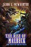 The Rise of Malbeck (The Cavalier Trilogy Book 2)