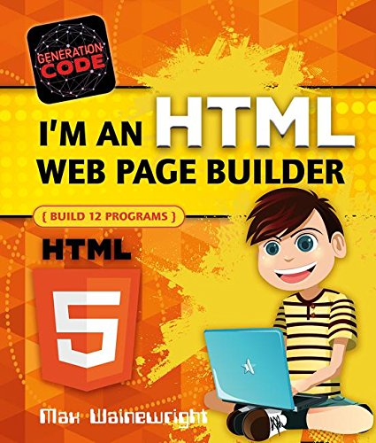 I'm an HTML Web Page Builder: Build 12 Programs (Generation Code)