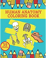 Human Anatomy Coloring Book: Complete Body Illustration