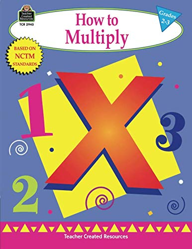 How To Multiply - How to Multiply, Grades 2-3 (Math How To...)