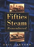 Fifties Steam Remembered