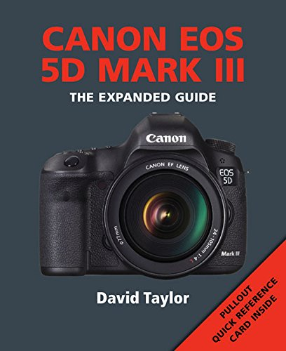 Canon EOS 5DMKIII (Expanded Guides) - 51MoEuzfjcL - Canon EOS 5DMKIII (Expanded Guides)