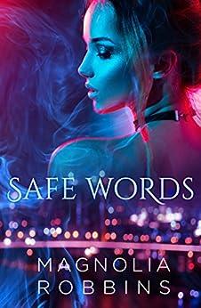 Safe Words by [Robbins, Magnolia]