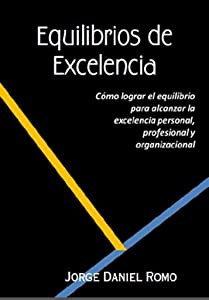 Equilibrios de Excelencia (Spanish Edition)