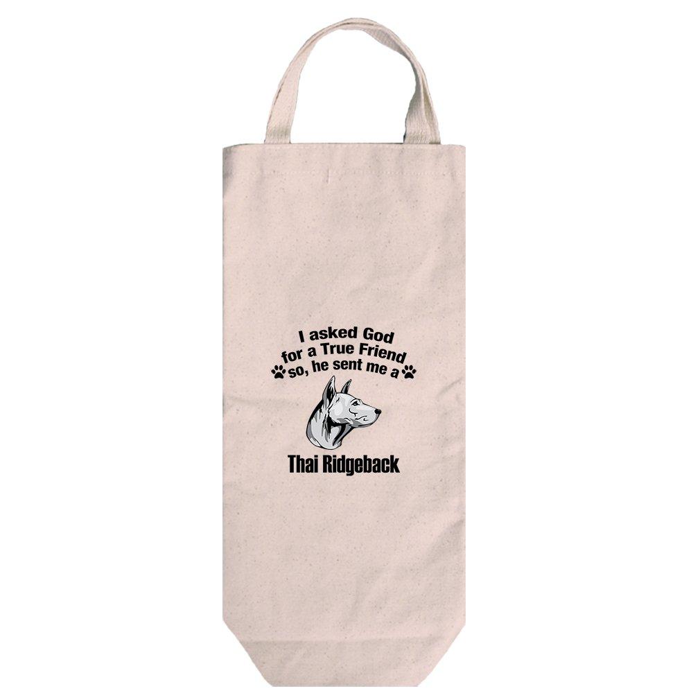Canvas Wine Bag Handles Asked God For Friend Thai Ridgeback Dog Style In Print