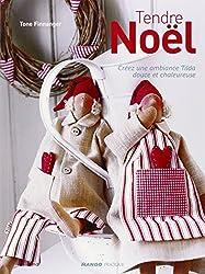 Tendre Noël : Créez une ambiance Tilda douce et chaleureuse