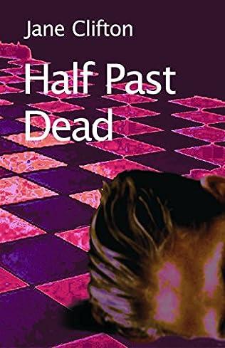 book cover of Half Past Dead