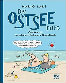 Die Ostsee Ruft Cartoons Von Der Schönsten Badewanne Deutchlands