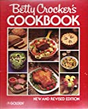 Betty Crocker's Cookbook New and Revised Edition