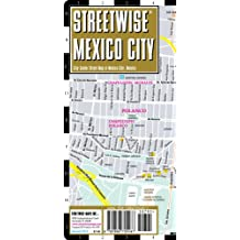 Streetwise Mexico City Map - Laminated City Center Street Map of Mexico City, MX