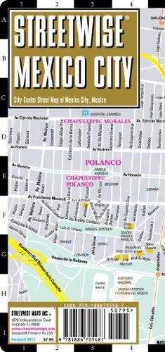 Streetwise Mexico City Map - Laminated City Center Street Ma