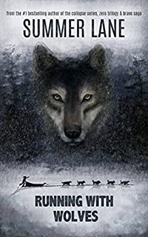 Running with Wolves by [Lane, Summer]