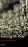 img - for Killing in War (Uehiro Series in Practical Ethics) by Jeff McMahan (2009-06-08) book / textbook / text book