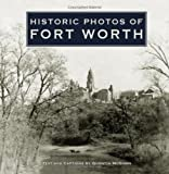 Historic Photos of Fort Worth, Quentin McGown, 1596523174