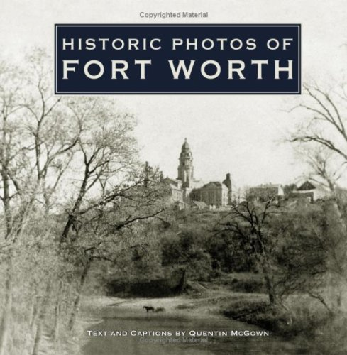 Historic Photos Worth Quentin McGown product image
