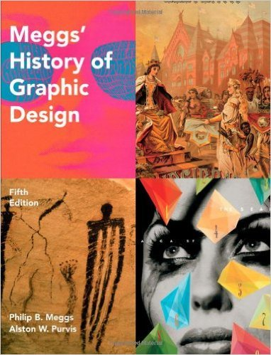 A History of Graphic Design (Meggs' History of Graphic Design) by Meggs 5th Edition (Hardcover) Textbook Only