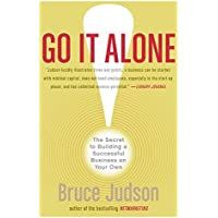 Go It Along!: The Secret To Building A Successful Business On Your Own
