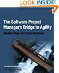 The Software Project Manager's Bridge...
