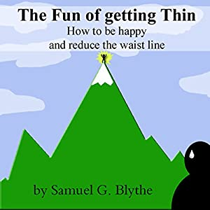 The Fun of Getting Thin Audiobook