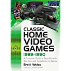 Classic Home Video Games, 1989–1990: A Complete Guide to Sega Genesis, Neo Geo and TurboGrafx-16 Games