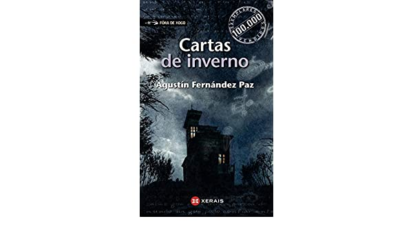 Cartas de inverno (Edici�n cen mil): Agustin Fernandez Paz ...