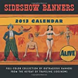Sideshow Banners 2013 Wall Calendars