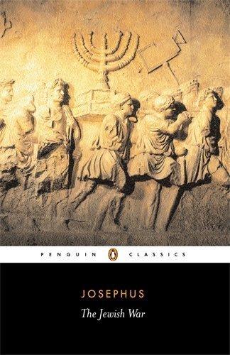 The Jewish War: Revised Edition (Penguin Classics)