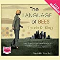 The Language of Bees: A Mary Russell & Sherlock Holmes Mystery, Book 9 Audiobook by Laurie R. King Narrated by Jenny Sterlin