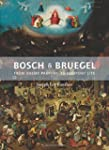 Bosch and Bruegel: From Enemy Paintin...