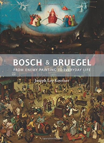 (Bosch and Bruegel: From Enemy Painting to Everyday Life - Bollingen Series XXXV: 57 (Bollingen Series (General)))