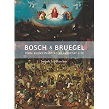 Bosch and Bruegel: From Enemy Painting to Everyday Life - Bollingen Series XXXV: 57