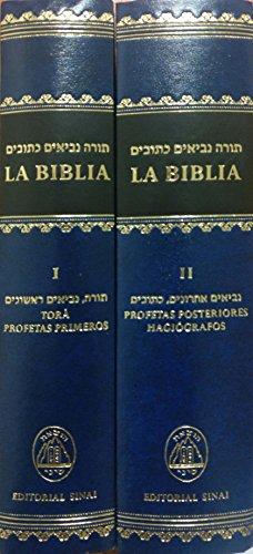 La Biblia Hebreo-Español: versión castellana conforme a la tradición judía
