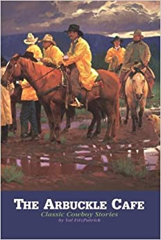 The Arbuckle Cafe: Classic Cowboy Stories by V. S. Fitzpatrick (1999-06-06)