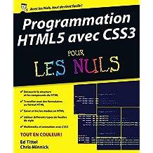 Programmation HTML5 avec CSS3 Pour les Nuls (French Edition)