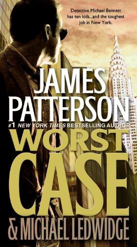 Worst Case by James Patterson, Michael Ledwidge