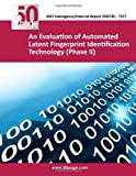 An Evaluation of Automated Latent Fingerprint Identification Technology (Phase II), nist, 1493755463