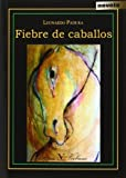 img - for Fiebre de caballos (Spanish Edition) book / textbook / text book